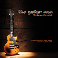 Medwyn Goodall - The Guitar Man