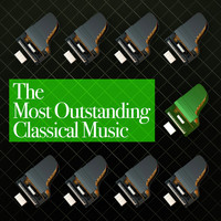 Richard Wagner - The Most Outstanding Classical Music