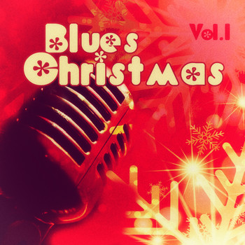 Various Artists - Blues #christmas - Vol. 1