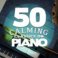 Erik Satie - 50 Calming Classics on Piano