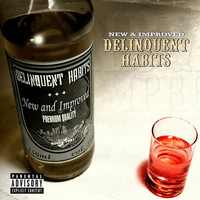 Delinquent Habits - New & Improved