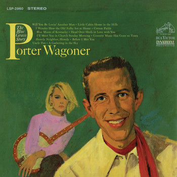 Porter Wagoner - The Blue Grass Story