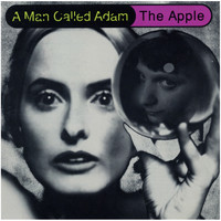 A Man Called Adam - The Apple