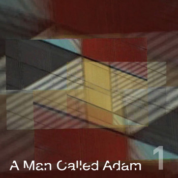 A Man Called Adam - Collected Works, Volume One