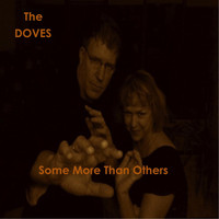 The Doves - Some More Than Others