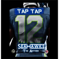 Tap Tap - Reloaded (Seahawk the Anthem)