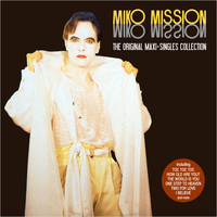 Miko Mission - The Original Maxi-Singles Collection