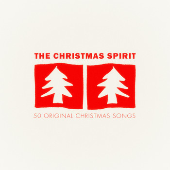 Various Artists - The Christmas Spirit - 50 Original Christmas Songs