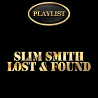 Slim Smith - Slim Smith Lost & Found