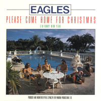 Eagles - Please Come Home For Christmas/Funky New Year