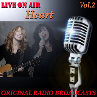 Heart - Live on Air: Heart, Vol. 2