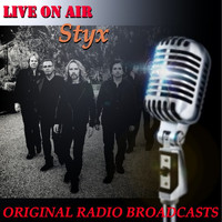 Styx - Live on Air: Styx