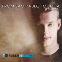 Ruben de Ronde - From Sao Paulo To Sofia