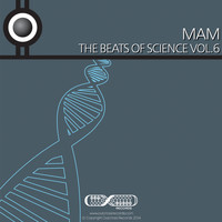 Mam - The Beats Of Science Vol. 6