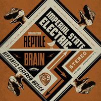 Imperial State Electric - Reptile Brain