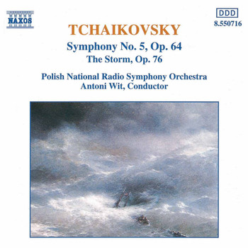 Antoni Wit / Polish National Radio Symphony Orchestra - Tchaikovsky: Symphony No. 5 & The Storm