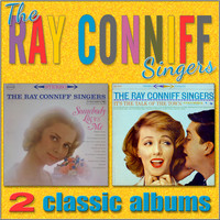 The Ray Conniff Singers - Somebody Loves Me / It's the Talk of the Town