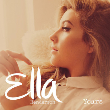 Ella Henderson - Yours (Remixes)
