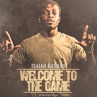 Isaiah Rashad - Welcome To The Game (Explicit)