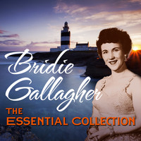 Bridie Gallagher - The Essential Collection