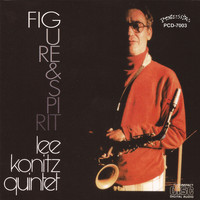 Lee Konitz - Figure & Spirit