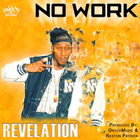 Revelation - No Work (Sugar Pot Riddim)