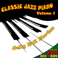 Jelly Roll Morton - Rare Jazz Records - Classic Jazz Piano, Vol. 1