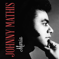Johnny Mathis - Maria