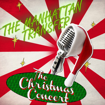 The Manhattan Transfer - The Christmas Concert (Live)