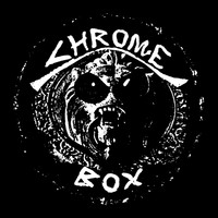Chrome - Chrome Box (Collector's Edition) [Bonus Track Version]