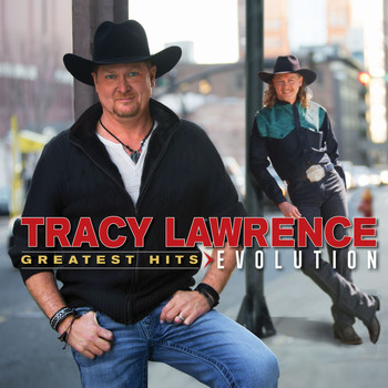 Tracy Lawrence - Greatest Hits: Evolution