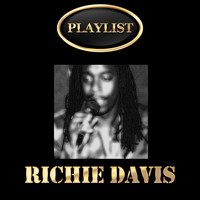 Richie Davis - Richie Davis Playlist
