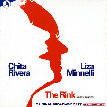 Fred Ebb - The Rink (Original Broadway Cast) [Remastered]
