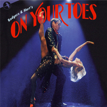 John Mauceri - On Your Toes (Original 1983 Broadway Cast)