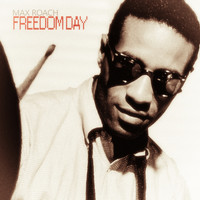 Max Roach - Freedom Day