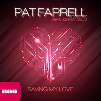 Pat Farrell feat. John Anselm - Saving My Love