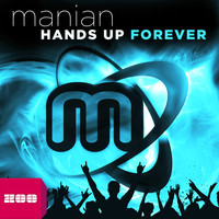 Manian - Hands Up Forever (The Album)