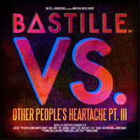 Bastille - VS. (Other People's Heartache, Pt. III) (Explicit)