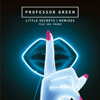 Professor Green - Little Secrets (Remixes)