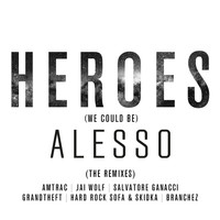 Alesso - Heroes (we could be) (The Remixes)
