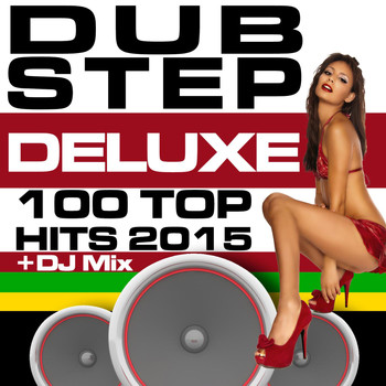 Dubstep Spook - Dubstep Deluxe 100 Top Hits 2015 + DJ Mix