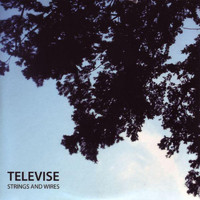 Televise - Strings And Wires