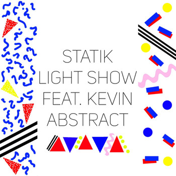 Kevin Abstract - Light Show (feat. Kevin Abstract)