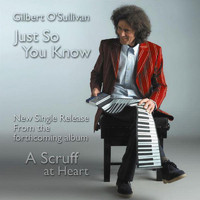 Gilbert O'Sullivan - Just So You Know