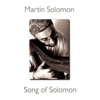 Martin Solomon - Song Of Solomon
