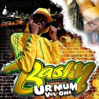 Bashy - Ur Mum Vol 1 (EP [Explicit])