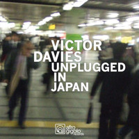 Victor Davies - Unplugged In Japan