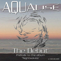 Aqualise - The Debut