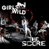 The Score - Girls Gone Wild