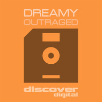 Dreamy - Outraged